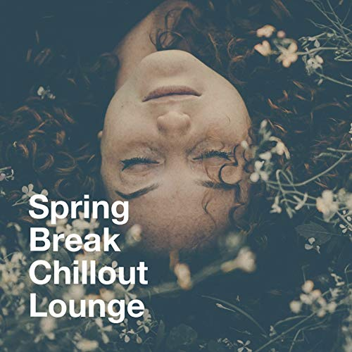 Spring Break Chillout Lounge