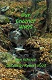 Our Greener Ways, Donald Scherer, 1891557556