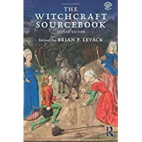 The Witch-Hunt in Early Modern Europe 4ed, and The Witchcraft Sourcebook, 2ed - BUNDLE: The Witchcraft Sourcebook: Second Edition: Volume 1