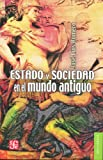 Estado y Sociedad en el Mundo Antiguo, José Luis Romero, 6071608759