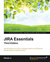 JIRA Essentials, 3rd Edition Front Cover
