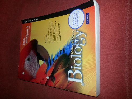 Miller & Levine Biology: A Biology Curriculum, Study Workbook B, Teacher Edition