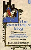 Front cover for the book The Death of a King by P.C. Doherty