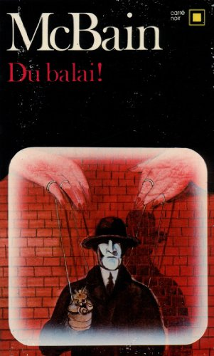 Du Balai (Carre Noir) (English and French Edition) by Ed McBain