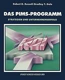 Das PIMS-Programm : Strategien und Unternehmenserfolg, Gale, Bradley T., 3663095479