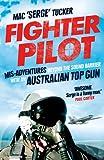 Fighter Pilot, Mac 'Serge' Tucker, 1743318707
