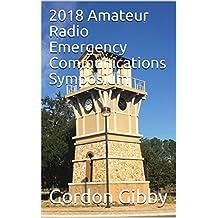 2018 Amateur Radio Emergency Communications Symposium
