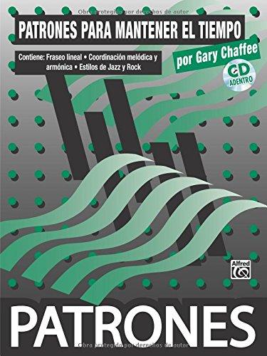 Descargar Libro Patrones Para Mantener El Tiempo / Time Functioning Patterns Gary Chaffee
