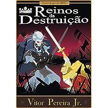 Reinos da Destruição: Livro-Jogo de RPG (As crônicas de Tellus Livro 4)