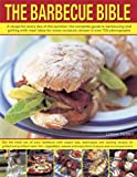 The Barbecue Bible, Linda Tubby, 1780192681