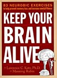 Keep Your Brain Alive, Lawrence Katz, 0761110526