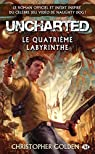 Uncharted : Le quatrième labyrinthe par Golden