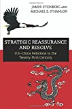 img - for Strategic Reassurance and Resolve: U.S.-China Relations in the Twenty-First Century by James Steinberg (2014-05-04) book / textbook / text book