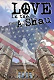 Love in the a Shau, Denis J. LaComb, 0988420341