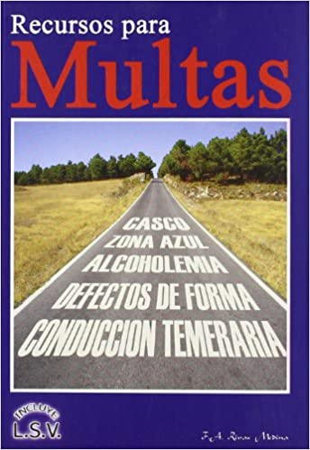 INCLUYE LEY SEGURIDAD VIAL: FRANCISCO A. RIVAS MEDINA: 9788460976172: Amazon.com: Books