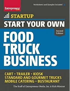 Start Your Own Food Truck Business Cart O Trailer Kiosk Standard And Gourmet