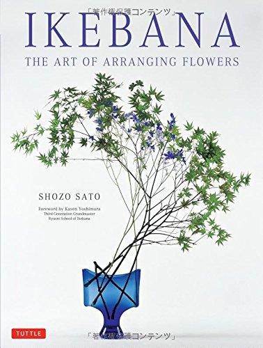 Ikebana: The Art of Arranging