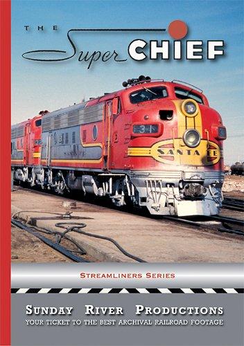 The Super Chief- Santa Fe Streamliner