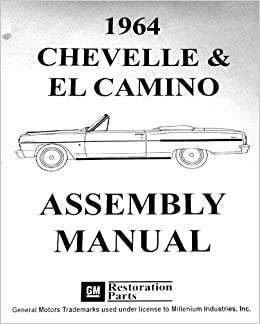 1964 CHEVROLET CHEVELLE, SS, MALIBU & EL CAMINO FACTORY ASSEMBLY