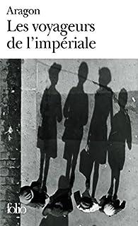 Les voyageurs de l'impériale, Aragon, Louis