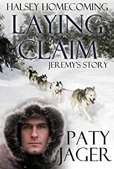 Laying Claim (Halsey Homecoming Book 1) by [Jager, Paty]