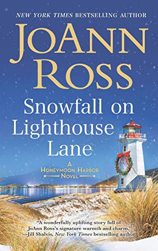 (Snowfall on Lighthouse Lane (Honeymoon Harbor))