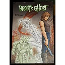 Brody's Ghost Book 1 (Part 1 & 2)