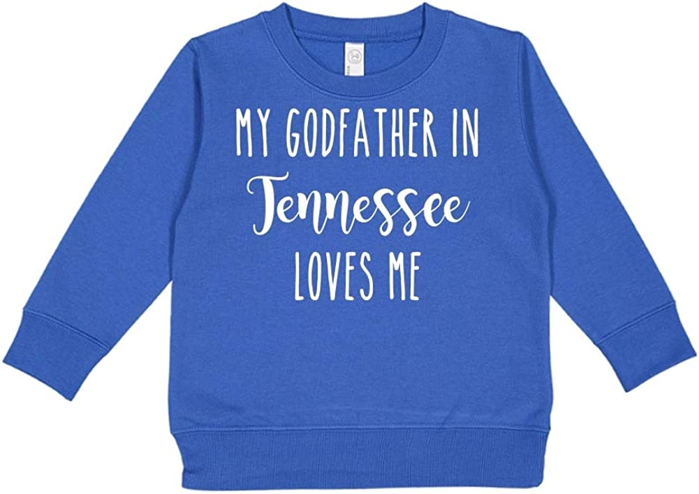Toddler//Kids Sweatshirt My Godfather in Tennessee Loves Me