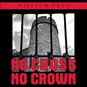 No Cross, No Crown Audiobook