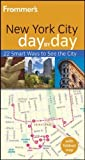 img - for Frommer's New York City Day by Day (Frommer's Day by Day - Pocket) by Lipsitz Flippin, Alexis(January 18, 2012) Paperback book / textbook / text book
