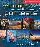 Winning Digital Photo Contests (Lark Photography Book)
