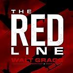 The Red Line | Walt Gragg