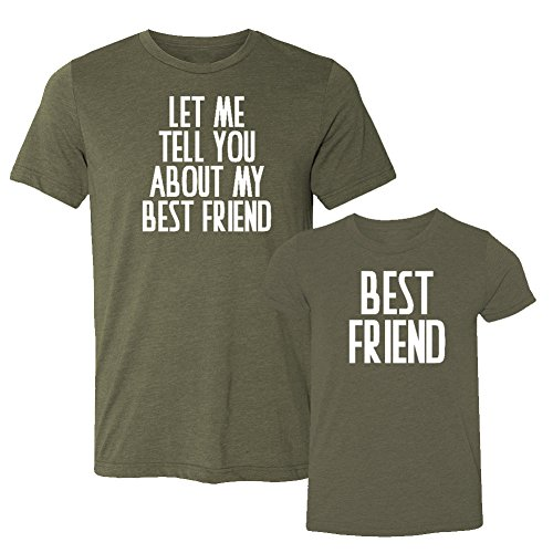 We Match!! - Let Me Tell You About My Best Friend & Best Friend - Matching Two Triblend T-Shirts Set (YTH Large T-Shirt, T-Shirt Small, Olive, White Print)