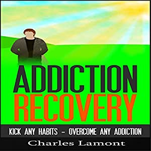 Addiction Recovery Audiobook