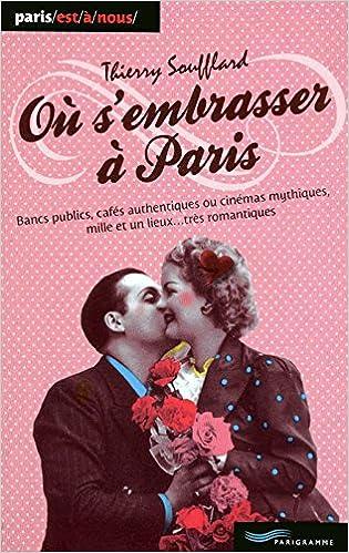 Lire Ou s'embrasser à Paris 2011 pdf, epub ebook