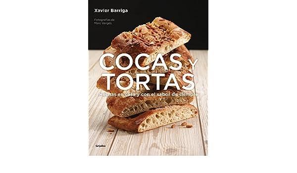 Amazon.com: Cocas y tortas: Hechas en casa y con el sabor de siempre (Spanish Edition) eBook: Xavier Barriga: Kindle Store