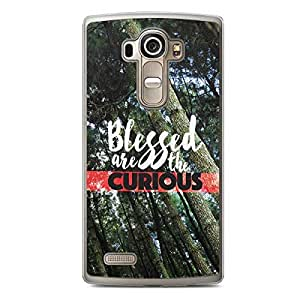Inspirational LG G4 Transparent Edge Case - Blessed are the Curious