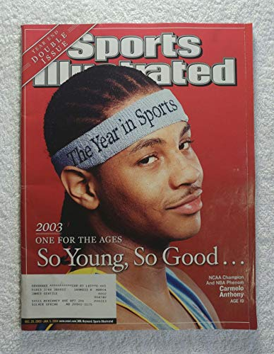 The Year in Sports - Carmelo Anthony - Denver Nuggets - NCAA Champion & NBA Phenom - Sports Illustrated - December 29, 2003 - January 5, 2004 - Syracuse Orangemen - SI