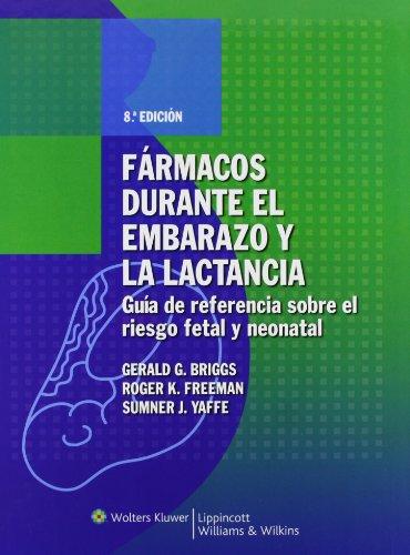 Fármacos Durante El Embarazo Y La Lactancia