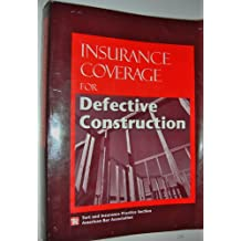Insurance Coverage for Defective Construction