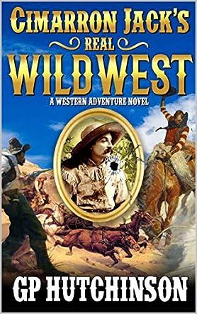 Cimarron Jack's Real Wild West