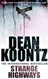 Front cover for the book Strange Highways by Dean Koontz