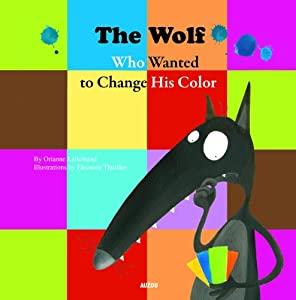 """Afficher """"The wolf who wanted to change his color"""""""