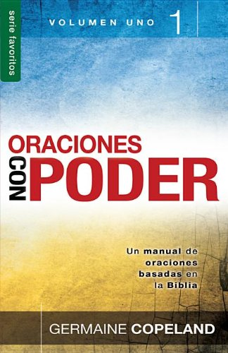Oraciones Con Poder, Volumen 1 (Favoritos) (Spanish Edition) [Germaine Copeland] (Tapa Blanda)