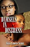 Damsels in Distress, Nikita Lynnette Nichols, 1601627173