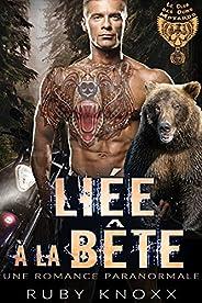 Liée à la Bête: Une Romance paranormale (Le Club des Ours Motards t. 2) (French Edition)