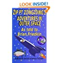 Zip PT Zoingzoing's Adventures In Outer Space