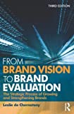 img - for From Brand Vision to Brand Evaluation by de Chernatony, Leslie (2010) Paperback book / textbook / text book