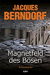 Magnetfeld des Bösen (KBV-Krimi) (German Edition)