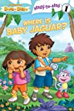 Where Is Baby Jaguar?, Laura Driscoll, 1442413980